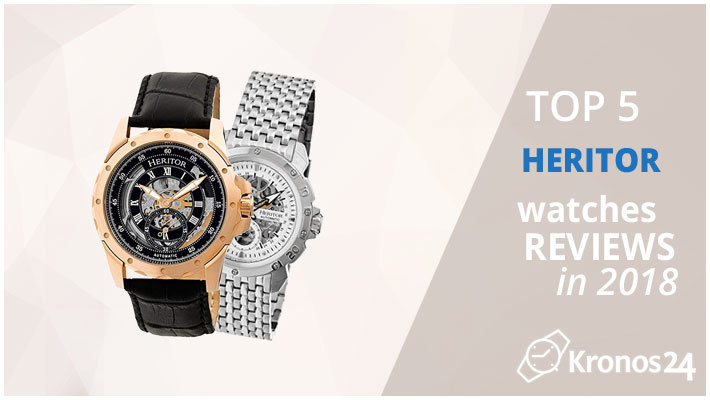 5eae7244b Top 5 Heritor Watches Reviews in 2018 | Kronos24